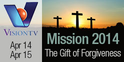 gift of forgivness on visiontv